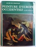 MUSEE DE L' ERMITAGE - PEINTURE D' EUROPE OCCIDENTALE DES XIII e - XVIII e SIECLES , 1977
