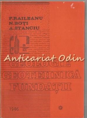 Geologie Geotehnica Fundatii - Paulica Raileanu - Tiraj: 400 Exemplare foto