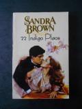 SANDRA BROWN - 22 INDIGO PLACE