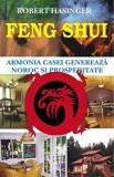 Cumpara ieftin Feng Shui - Armonia casei genereaza noroc si prosperitate/Robert Hasinger