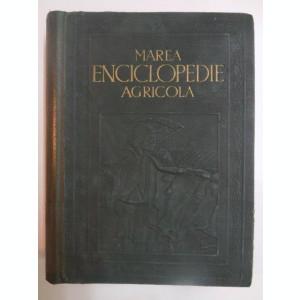 MAREA ENCICLOPEDIE AGRICOLA, VOL. I A-C (AB - CAZEOS) de C. FILIPESCU , 1937