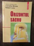 Orizontul sacru - Corneliu Mircea,Robert Lazu