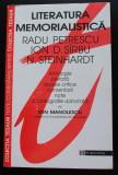 Literatura memorialistică (Radu Petrescu, Ion D. Sîrbu, N. Steinhardt)