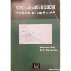 Modele matematice in economie. Teorie si aplicatii