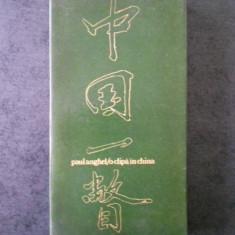 PAUL ANGHEL - O CLIPA IN CHINA