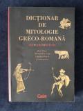 Dictionar de mitologie greco-romana – Zoe Petre, C. Pavel, A. Litu