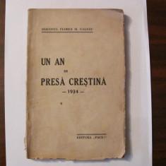 "GE - Diaconul Florea M. GALDAU ""Un An de Presa Crestina 1934"" / interbelica"