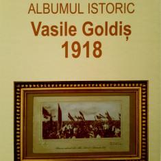 Fascinant document al MARII UNIRI. ALBUMUL LUI VASILE GOLDIS din 1918, 2018