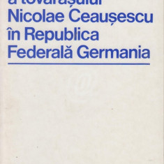 Vizita oficiala a tovarasului Nicolae Ceausescu in Republica Federala Germania
