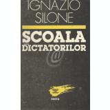 Scoala dictatorilor