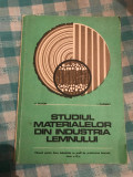 Studiul materialelor din industria lemnului V. Platon