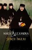 Cumpara ieftin Sfintii ingeri/Maica Alexandra (Principesa Ileana A României