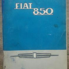 Fiat 850, instructiuni de utlizare si intretinere// 1965