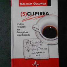 MALCOLM GLADWELL - (S)CLIPIREA