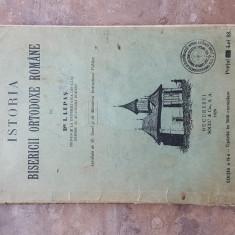 ISTORIA BISERICII ORTODOXE ROMANE. Ed. a II-a 1929 - I. Lupas