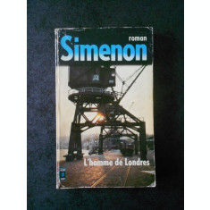 GEORGES SIMENON - L`HOMME DE LONDRES (limba franceza)