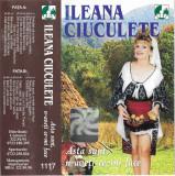 Caseta Ileana Ciuculete – Asta Sunt, N-aveți Ce-mi Face, originala
