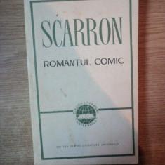 ROMANTUL COMIC de SCARRON , Bucuresti 1967