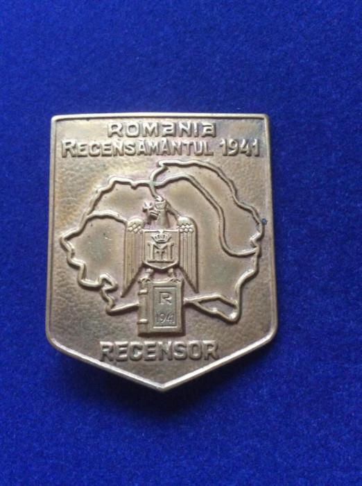 Insignă regalistă - Insignă România - Recensor - România Recensământul - 1941