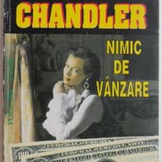 Nimic de vanzare – Raymond Chandler