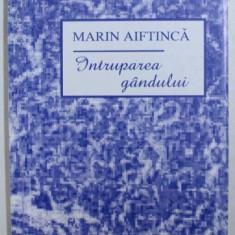 INTRUPAREA GANDULUI de MARIN AIFTINCA , 1996