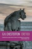 Ereticii/G.K.Chesterton, Humanitas