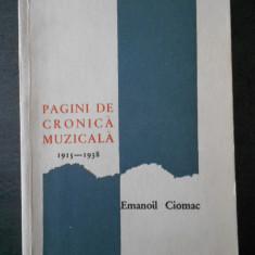 EMANOIL CIOMAC - PAGINI DE CRONICA MUZICALA 1915-1938
