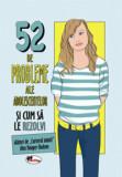 52 de probleme ale adolescentelor si cum sa le rezolvi