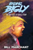 Ending Bigly: The Many Fates of Donald Trump