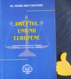 Dreptul Uniunii Europene Cronologie Izvoare Principii Ioana Nely Militaru