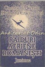 Raiduri Aeriene Romanesti - Constantin Ucrain, Dumitru Craciun-Iasi foto