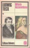 Vittoria Accorombona - Ludwig Tieck