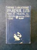 PIERRE LABRACHERIE - PARISUL LITERAR IN VEACUL al XIX-lea