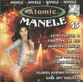 CD Atomic Manele 45, manele: Liviu Pustiu, Costi Ionita, Nicu Paleru