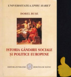 Istoria gandirii sociale si politice europene Dorel Buse