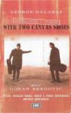 George Dalaras, Goran Bregovic ‎– Thessaloniki - Yannena With Two Canvas Shoes