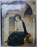 FORMA E COLORE - L' ANGELICO A SAN MARCO di LUCIANO BERTI , 1965