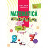Cumpara ieftin Matematica distractiva Cls 3 Ed.3 - Aurel Maior, Doina Popa