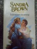 Imbratisare In Amurg - Sandra Brown ,290668