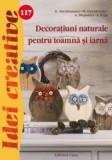 Decorațiuni naturale pentru toamnă și iarnă