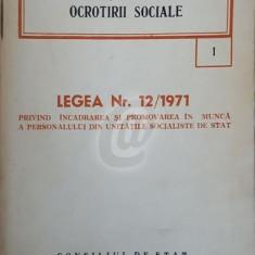 Legislatia muncii si ocrotirii sociale. Legea nr. 12 / 1971