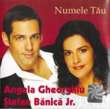 Vinyl Angela Gheorghiu, Ștefan Bănică Jr. – Numele Tău