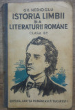 Istoria limbii si literaturii romane clasa 8-a - Gh. Nedioglu/ 1935