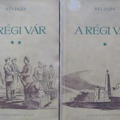 A regi var (2 vol.) - V. Beljajev