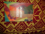 Cocosul decapitat - enginald schlattner 471pagini/an2001