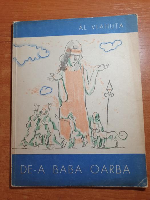 carte pentru copii - de-a baba oarba - de al. vlahuta - din anul 1965