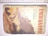Cumpara ieftin CARTE VECHE- EMIGRANTII -, JOHAN BOJER , ED. CIORNEI -ANII 40