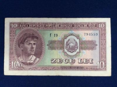 Bancnote România - 10 lei 1952 - seria f 19 794559 (starea care se vede) foto