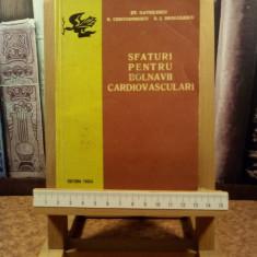 """S. Gavrilescu - Sfaturi pentru bolnavii cardiovasculari """"A5305"""""""
