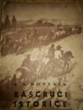 C. A. Donescu - Rascruci istorice (Vremea - colectia Romania Eroica)